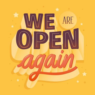 We are open again 2